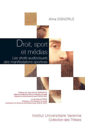 Droit, sport et médias : les droits audiovisuels des manifestations sportives
