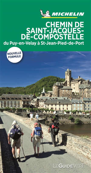 Chemin de St-Jacques-de-Compostelle : du Puy-en-Velay à Saint-Jean-Pied-de-Port