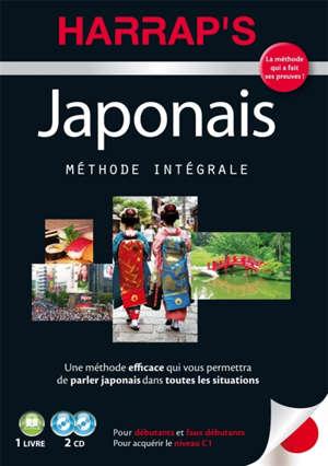 Japonais : méthode intégrale : pour débutants et faux débutants, pour acquérir le niveau C1
