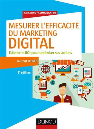 Mesurer l'efficacité du marketing digital : estimer le ROI pour optimiser ses actions