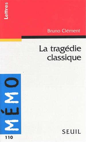 La tragédie classique