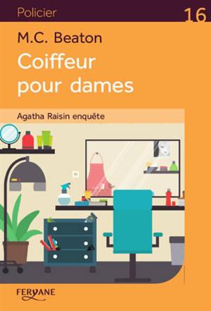 Agatha Raisin enquête, Coiffeur pour dames