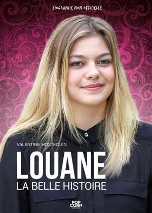 Louane : la belle histoire