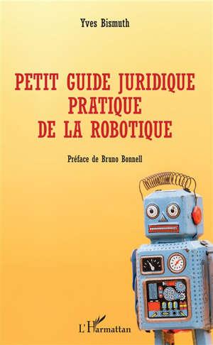 Petit guide juridique de la robotique