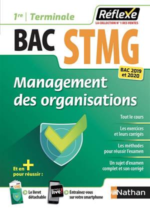 Management des organisations : bac STMG 1re, terminale : bac 2019 et 2020