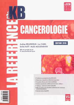 Cancérologie : édition 2016