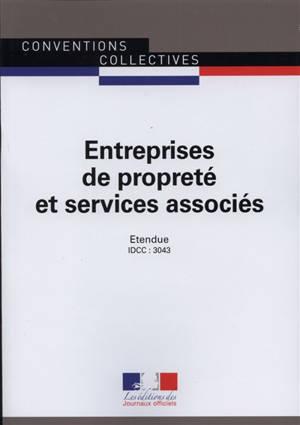 Entreprises de propreté et services associés : convetion collective nationale du 26 juillet 2011, étendue par arrêté du 23 juillet 2012 : IDCC 3043