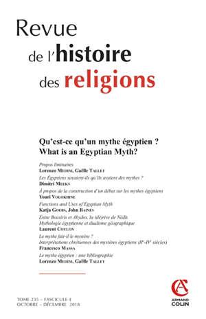 Revue de l'histoire des religions. n° 4 (2018), Qu'est-ce qu'un mythe égyptien ? = What is an Egyptian myth ?