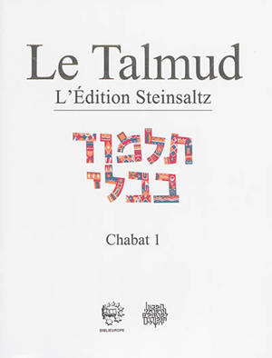 Le Talmud : l'édition Steinsaltz, Volume 32, Chabat. Volume 1