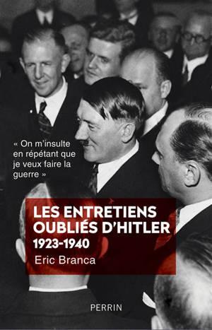 Les entretiens oubliés d'Hitler, 1923-1940