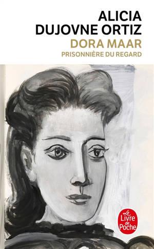 Dora Maar : prisonnière du regard