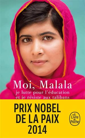 Moi, Malala, je lutte pour l'éducation et je résiste aux talibans