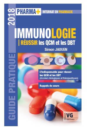 Immunologie : réussir les QCM et les DBT : guide pratique 2018