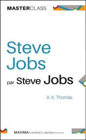 Steve Jobs par Steve Jobs
