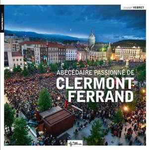 Abécédaire passionné de Clermont-Ferrand