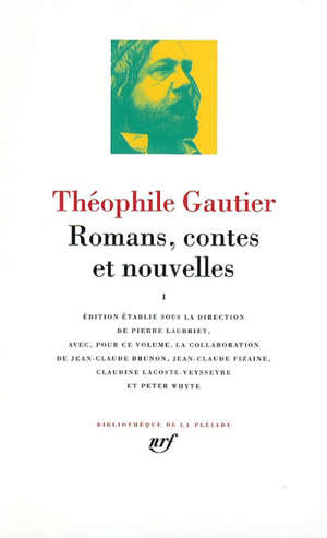 Romans, contes et nouvelles. Volume 1