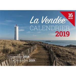 La Vendée : calendrier 2019 : septembre 2018-décembre 2019, 16 mois