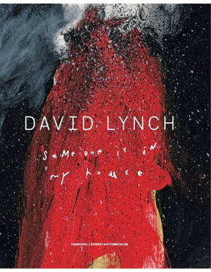 David Lynch : someone is in my house