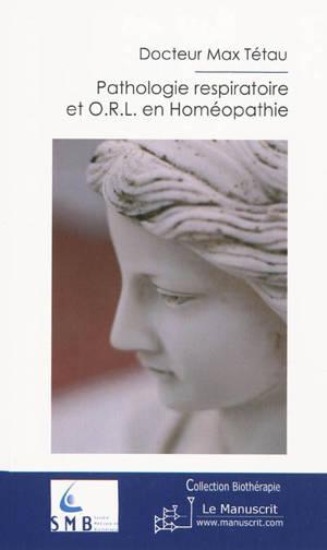 Cliniques respiratoires et ORL en homéopathie