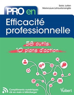 Efficacité professionnelle : 58 outils, 10 plans d'action métier