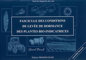 Fascicule des conditions de levée de dormance des plantes bio-indicatrices : outil de diagnostic des sols