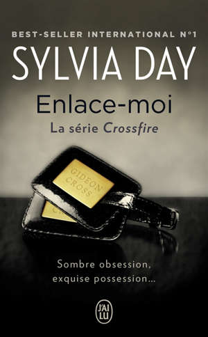 Crossfire. Volume 3, Enlace-moi