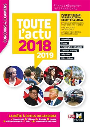 Toute l'actu 2018-2019 : France, Europe, international