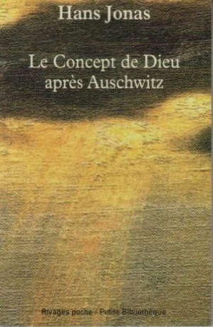 Le concept de Dieu après Auschwitz : une voix juive