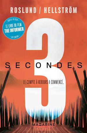 Trilogie 3 secondes, 3 minutes, 3 heures, Trois secondes : thriller