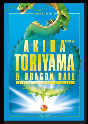 Akira Toriyama et Dragon Ball : l'homme derrière le manga