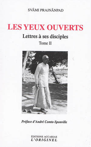 Lettres à ses disciples. Volume 2, Les yeux ouverts