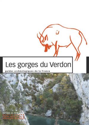 Les gorges du Verdon : un demi-siècle de fouilles en Provence