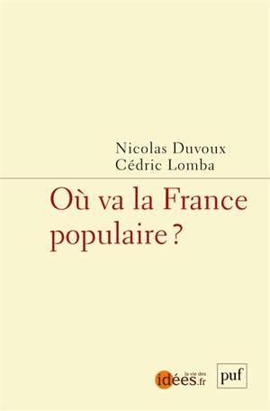 Où va la France populaire ?