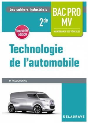 Technologie de l'automobile : 2de bac pro MV