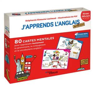 J'apprends l'anglais autrement : niveau débutant : 80 cartes mentales pour apprendre facilement le vocabulaire, la conjugaison et la grammaire anglaise !