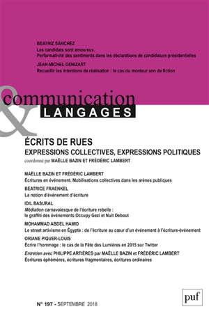 Communication & langages. n° 197, Ecrits de rues : expressions collectives, expressions politiques