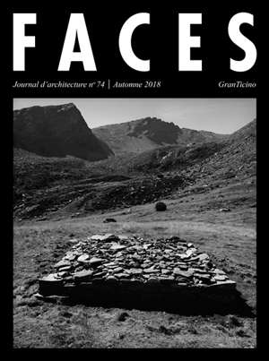 Faces : journal d'architectures. n° 74, Gran Ticino