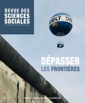 Revue des sciences sociales. n° 160, Dépasser les frontières