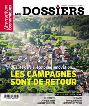 Les dossiers d'Alternatives économiques. n° 16, Les campagnes sont de retour : qualité de vie, écologie, innovation...