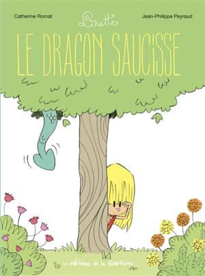 Linette. Volume 2, Le dragon saucisse