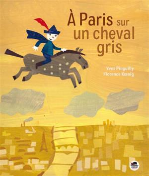 A Paris sur un cheval gris