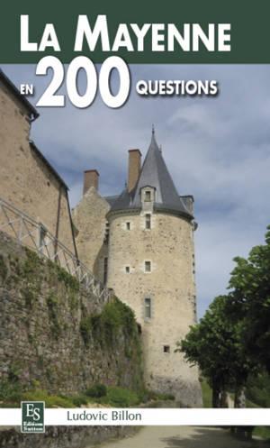 La Mayenne en 200 questions