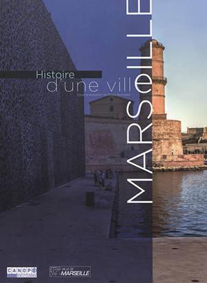 Histoire d'une ville, Marseille