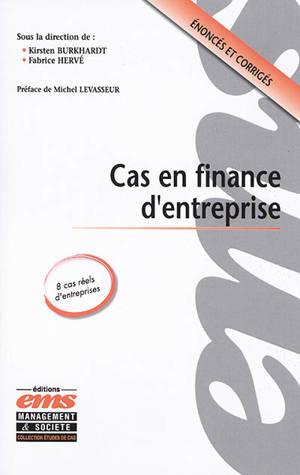 Cas en finance d'entreprise : énoncés et corrigés
