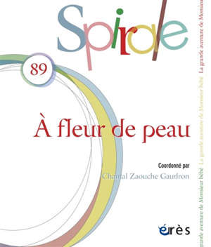 Spirale. n° 89, A fleur de peau