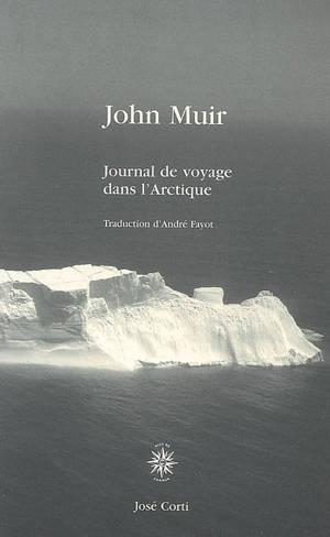 Journal de voyage dans l'Arctique : 1881