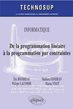 Informatique : de la programmation linéaire à la programmation par contraintes