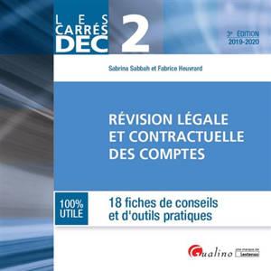 Révision légale et contractuelle des comptes 2019-2020 : 18 fiches de conseils et d'outils pratiques