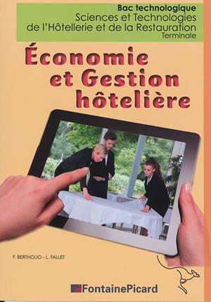 Economie et gestion hôtelière, bac technologique sciences et technologies de l'hôtellerie et de la restauration, terminale