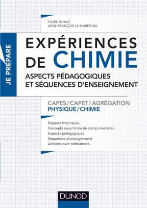 Expériences de chimie : aspects pédagogiques et séquences d'enseignement : Capes, Capet, agrégation physique chimie